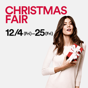 CHRISTMAS FAIR 12/4 [FRI]~12/25[FRI]