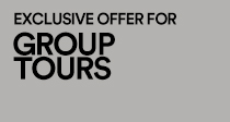 EXCLUSIVE OFFER FOR GROUP TOURS