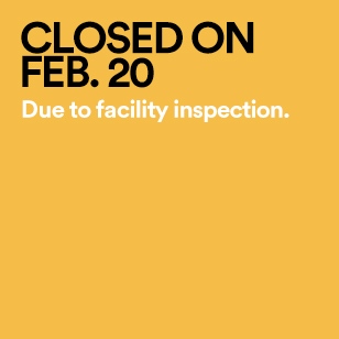 Closed on Feb. 20 Due to facility inspection.