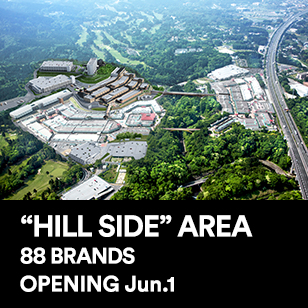 """HILL SIDE"" AREA 88 BRANDS OPENING Apr.16"""