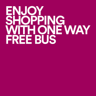 ENJOY SHOPPING WITH ONE WAY FREE BUS