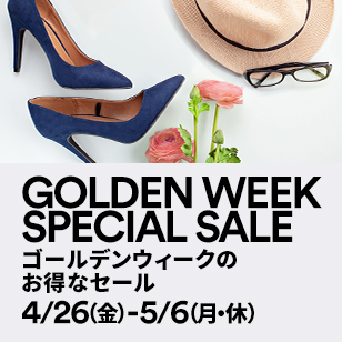 GOLDEN WEEK SPECIAL SALE ゴールデンウィークのお得なセール 4/26(金)-5/6(月・休)