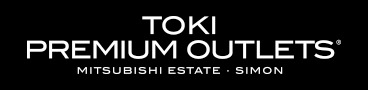 TOKI PREMIUM OUTLETS® MITSUBISHI ESTATE SIMON CENTER