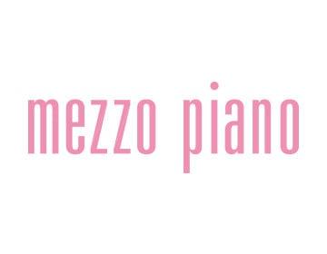 Mezzo Piano メゾピアノ